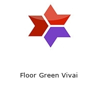Floor Green Vivai