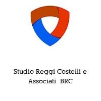 Studio Reggi Costelli e Associati  BRC