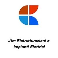 Jtm Ristrutturazioni e Impianti Elettrici