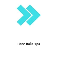 Lince Italia spa