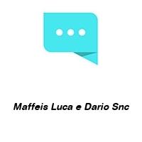 Maffeis Luca e Dario Snc