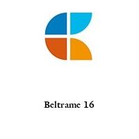 Beltrame 16