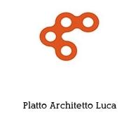 Platto Architetto Luca