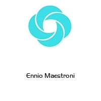 Ennio Maestroni