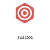 Edil 2002