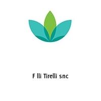 F lli Tirelli snc