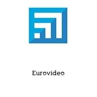 Eurovideo