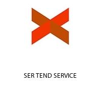 SER TEND SERVICE