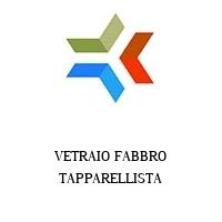 VETRAIO FABBRO TAPPARELLISTA