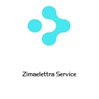 Zimaelettra Service