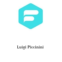 Luigi Piccinini