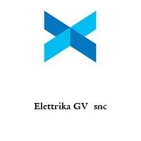 Elettrika GV  snc