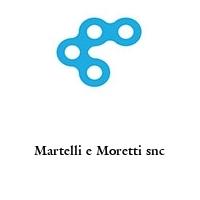 Martelli e Moretti snc