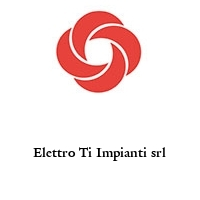 Elettro Ti Impianti srl