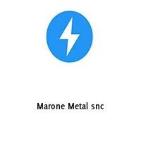 Marone Metal snc