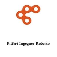 Pifferi Ingegner Roberto