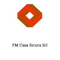FM Casa Sicura Srl