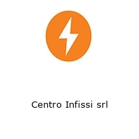 Centro Infissi srl