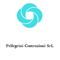 Pellegrini Costruzioni SrL