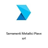 Serramenti Metallici Piave srl