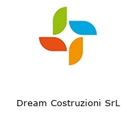 Dream Costruzioni SrL