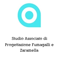 Studio Associato di Progettazione Fumagalli e Zaramella
