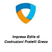 Impresa Edile di Costruzioni Fratelli Greco