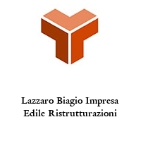 Lazzaro Biagio Impresa Edile Ristrutturazioni