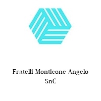 Fratelli Monticone Angelo SnC