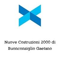 Nuove Costruzioni 2000 di Buonconsiglio Gaetano