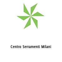 Centro Serramenti Milani