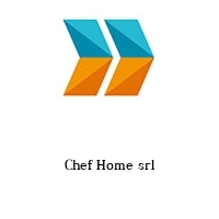 Chef Home srl