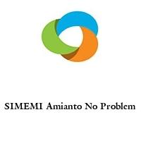 SIMEMI Amianto No Problem