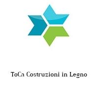 ToCa Costruzioni in Legno
