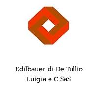 Edilbauer di De Tullio Luigia e C SaS