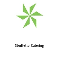 Sbuffetto Catering