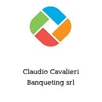 Claudio Cavalieri Banqueting srl