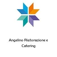Angelino Ristorazione e Catering