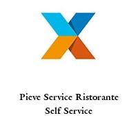 Pieve Service Ristorante Self Service