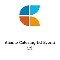Aliante Catering Ed Eventi Srl