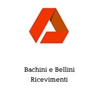 Bachini e Bellini Ricevimenti