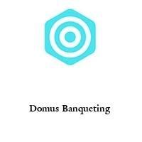 Domus Banqueting