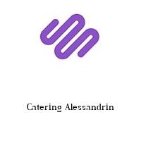 Catering Alessandrin