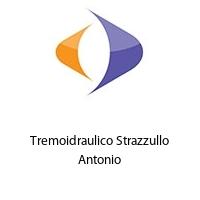 Tremoidraulico Strazzullo Antonio