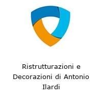 Ristrutturazioni e Decorazioni di Antonio Ilardi