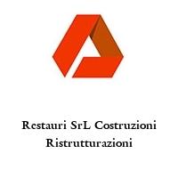 Restauri SrL Costruzioni Ristrutturazioni