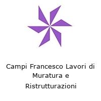 Campi Francesco Lavori di Muratura e Ristrutturazioni