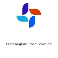 Ermenegildo Rosa Salva srl