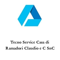 Tecno Service Casa di Ramadori Claudio e C SnC