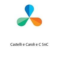 Castelli e Caroli e C SnC